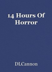 14 Hours Of Horror