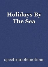 Holidays By The Sea