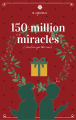 150 Million Miracles (And We Got This One)