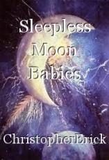 Sleepless Moon Babies