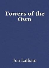 Towers of the Own