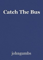 Catch The Bus