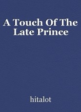A Touch Of The Late Prince