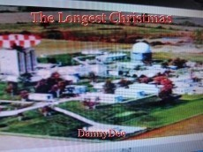 The Longest Christmas