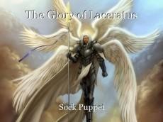 The Glory of Laceratus