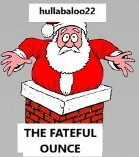 The Fateful Ounce