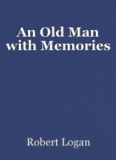 An Old Man with Memories