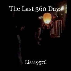 The Last 360 Days