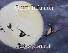 Quiet Infusion