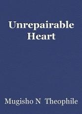 Unrepairable Heart