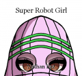 Super Robot Girl