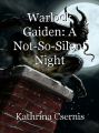 Warlock Gaiden: A Not-So-Silent Night