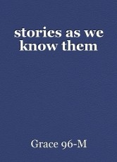 stories as we know them