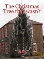 The Christmas Tree that wasn't