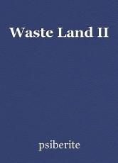 Waste Land II
