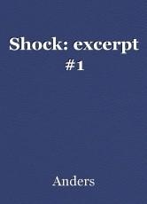 Shock: excerpt #1