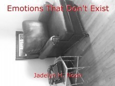 Emotions That Don't Exist