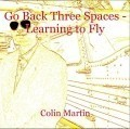 Go Back Three Spaces - Learning to Fly