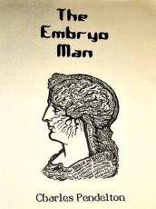 The Embryo Man