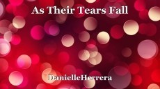 As Their Tears Fall