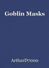 Goblin Masks