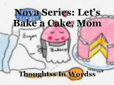 Nova Series: Let's Bake a Cake, Mom