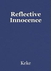 Reflective Innocence