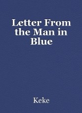 Letter From the Man in Blue