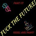 Fight the future!