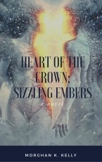 Heart of the Crown: Sizzling Embers
