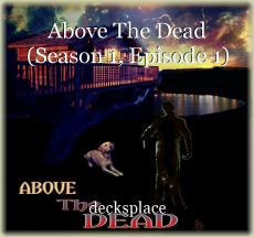 Above The Dead (Season 1, Episode 1)