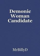 Demonic Woman Candidate