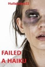 Failed -- A Haiku