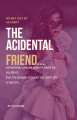 The Accidental Friend