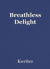Breathless Delight