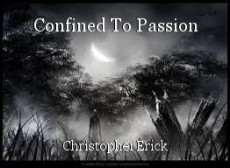 Confined To Passion