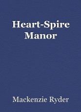 Heart-Spire Manor