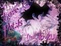 Love Petals (feat. RyuZu)