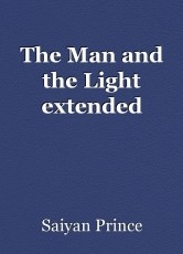 The Man and the Light extended