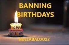 Banning Birthdays