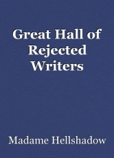 Great Hall of Rejected Writers