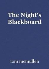 The Night's Blackboard