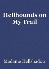 Hellhounds on My Trail