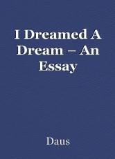 I Dreamed A Dream – An Essay