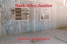 Back Alley Justice