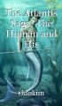 The Atlantis Saga: The Human and His Handsome Atlantean-Merman