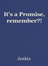 It's a Promise, remember?!