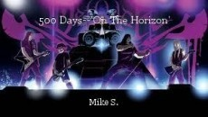 500 Days--'On The Horizon'