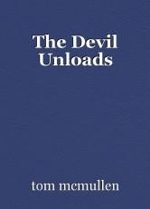 The Devil Unloads