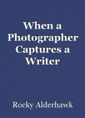 When a Photographer Captures a Writer